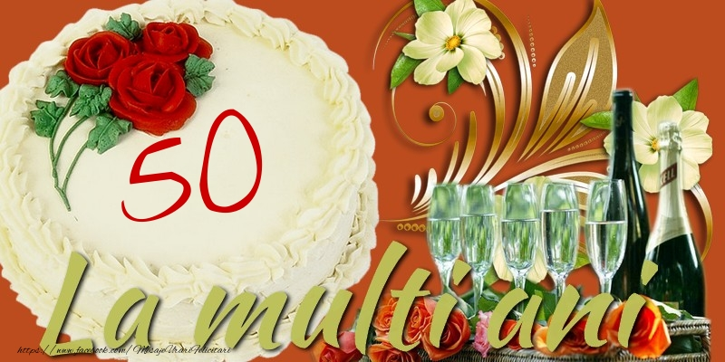 La multi ani. 50 ani