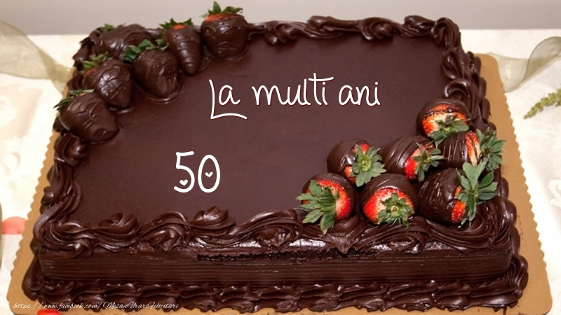 La multi ani! 50 ani