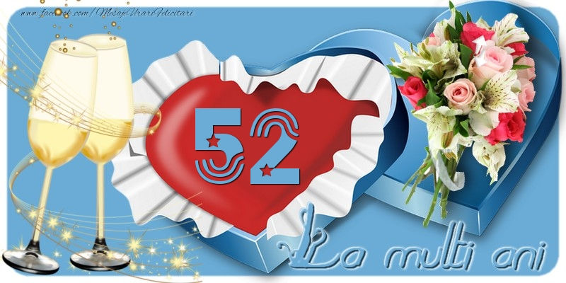 52 ani La multi ani!