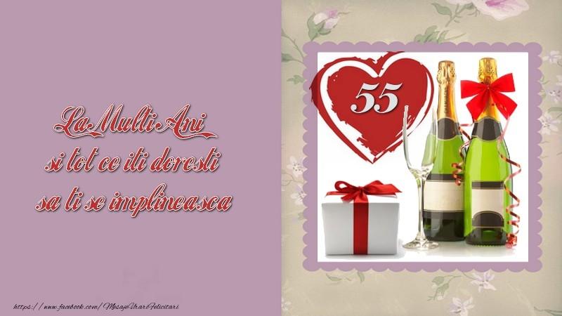 La Multi Ani si tot ce iti doresti sa ti se implineasca! 55 ani