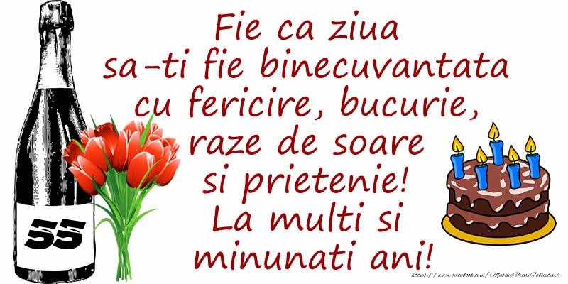 Tort, Sampanie si Flori: 55 ani - Fie ca ziua sa-ti fie binecuvantata cu fericire, bucurie, raze de soare si prietenie! La multi si minunati ani!