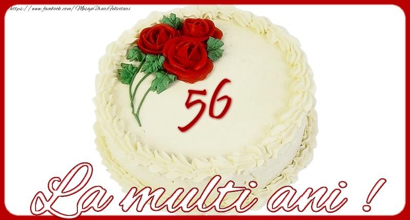La multi ani 56 ani