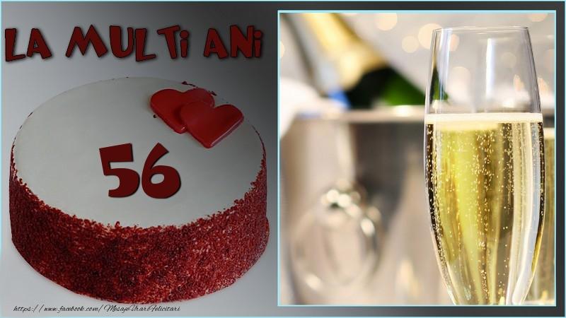 La multi ani, 56 ani