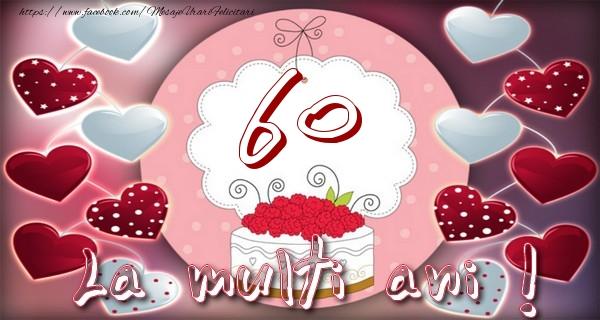 La multi ani 60 ani