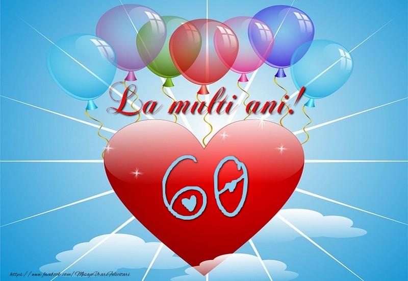 60 ani, La multi ani