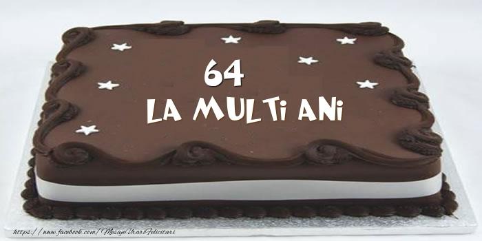Tort La multi ani 64 ani