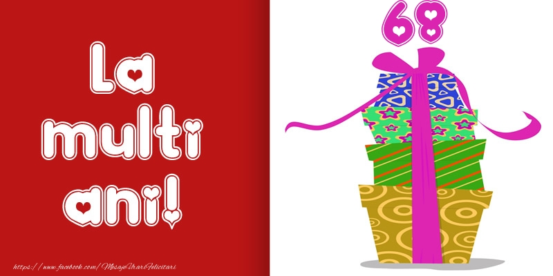 La multi ani! 68 ani