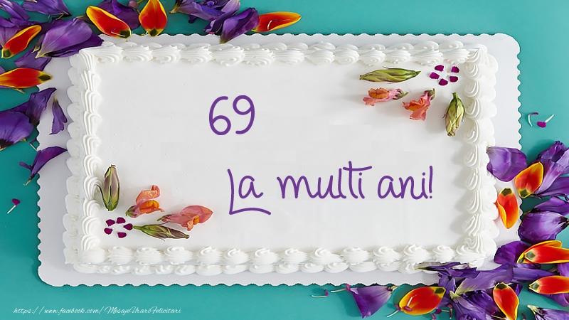 Tort La multi ani 69 ani!