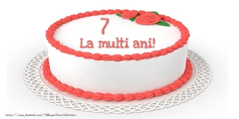 7 ani La multi ani! - Tort
