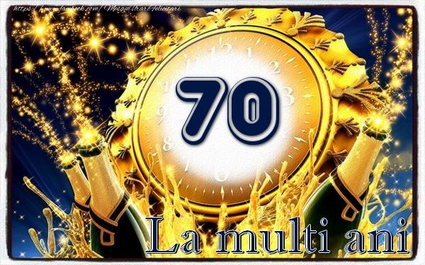 70 ani La multi ani