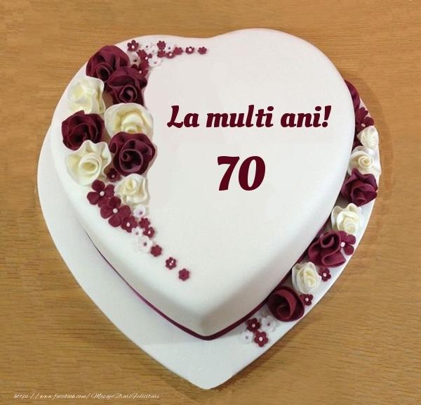 La multi ani 70 ani! - Tort Inimioara