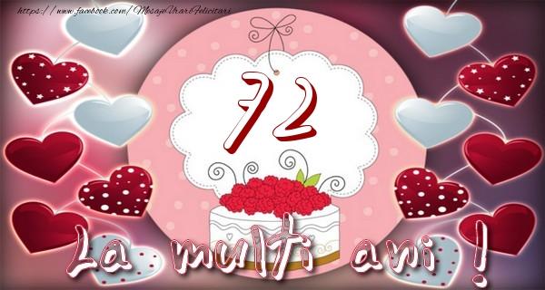 La multi ani 72 ani