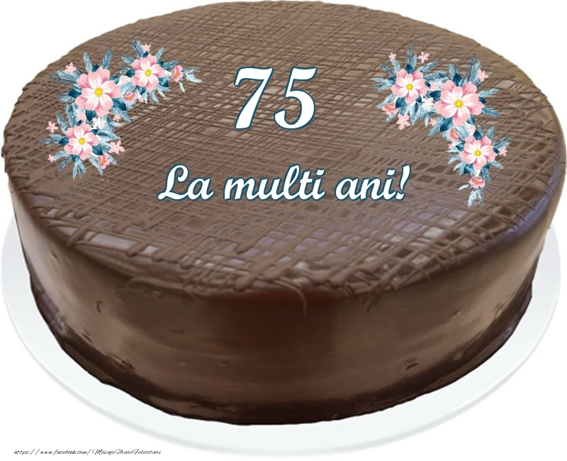 75 ani La multi ani! - Tort