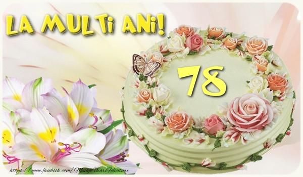 78 ani La multi ani!
