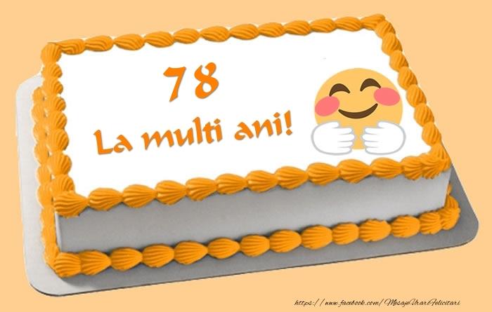 Tort La multi ani 78 ani!