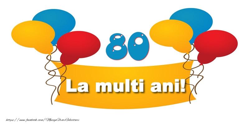 80 ani La multi ani!