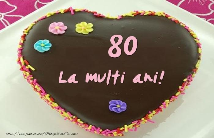 80 ani La multi ani! Tort