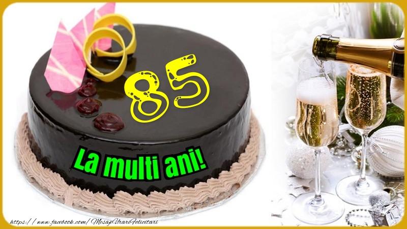 85 ani