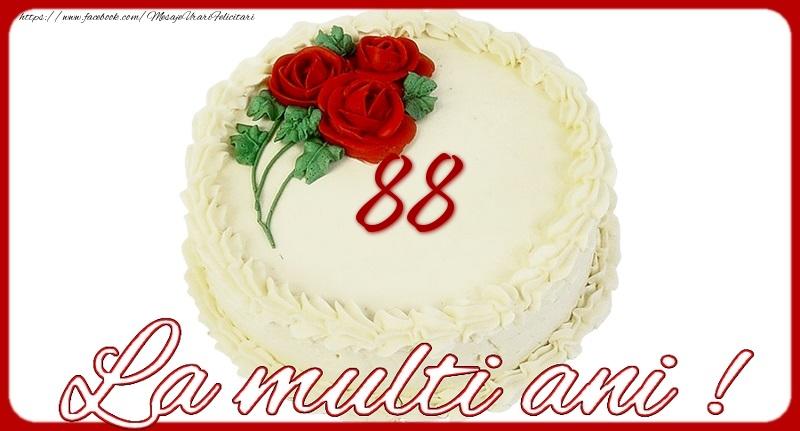 La multi ani 88 ani