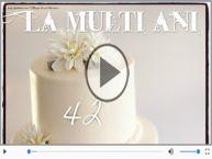 Felicitare muzicala: La multi ani, 42 ani!