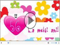 Felicitare muzicala: La multi ani, 56 ani!