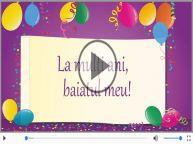 Felicitare muzicala - Happy Birthday Baiatul meu!