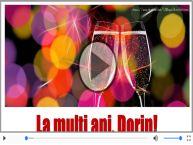 Felicitare muzicala - Multi ani traiasca pentru Dorin!