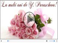 Felicitare muzicala pentru toti cei care poarta numele Sfantei Parascheva ! La multi ani
