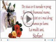 Felicitare muzicala de Sfantul Stefan!