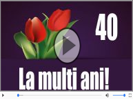 La multi ani 40 ani! Melodia: La multi ani versiunea originala!