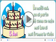 La multi ani 5 ani! Melodia: La multi ani versiunea originala!