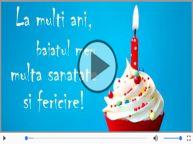 Cantec de la multi ani pentru Baiat!