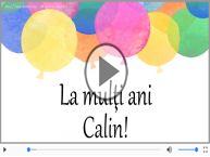 La multi ani, Calin!