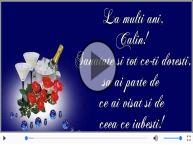 Sampanie si Trandafiri - La multi ani, Calin!