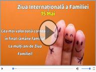 15 Mai Ziua Internaţională a Familiei - La multi ani!