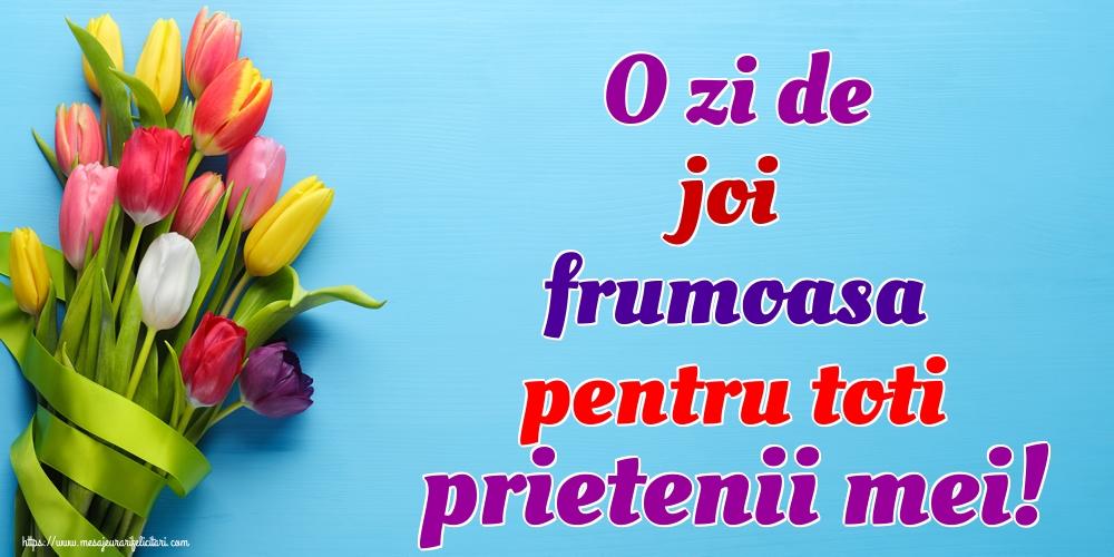 O zi de joi frumoasa pentru toti prietenii mei!